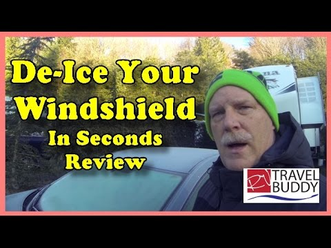 De-Ice Your Windshield in Seconds Review | RV Lifestyle and Living | RV Travel Buddy