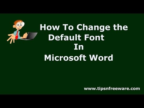 How Change the Default Font in Microsoft Word