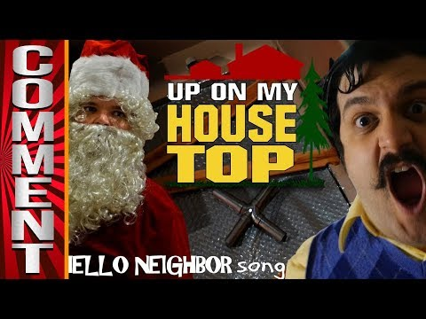 Hello Neighbor: Up On My Housetop COMMENTS