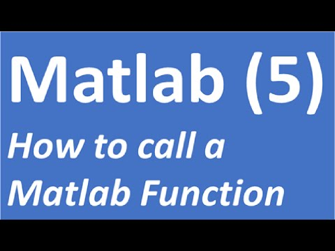 How to call a Matlab Function | Matlab Tutorial 5