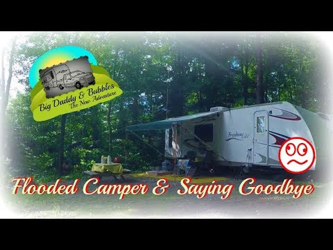 RV Life - Flooded camper & saying goodbye