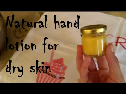 DIY -  Natural hand lotion for dry skin