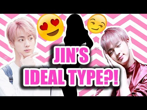BTS JIN IDEAL TYPE OF GIRL (skinship,sexy info,Ideal date, and more!)