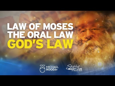 The Law of Moses, The Oral Law, or God's Law (Episode 1 of 5)