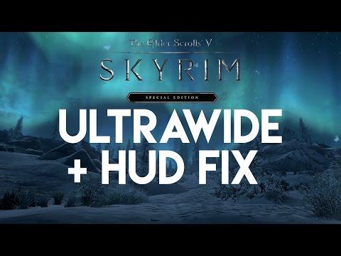 Skyrim Special Edition 21:9 Ultrawide + Hud FIX Tutorial