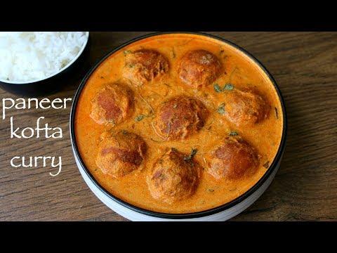 paneer kofta recipe | paneer kofta curry | stuffed paneer kofta masala