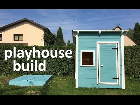 playhouse build
