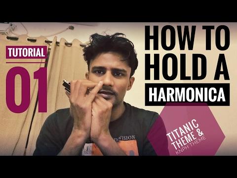Tutorial #1 How to Hold a Harmonica #Titanic Theme & Kaho Naa Pyaar hai #Learn in Hindi