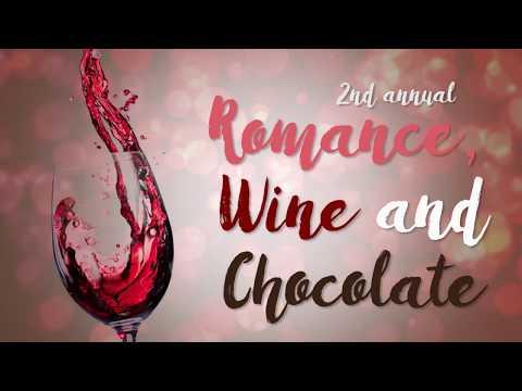 2nd Annual Romance, Wine, & Chocolate