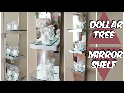 DOLLAR TREE MIRROR SHELF D.I.Y TUTORIAL