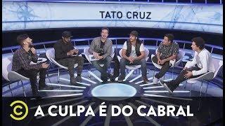 A Culpa é do Cabral - Tato Cruz - Separados pelo Idioma