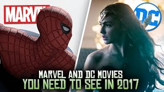 5 Marvel & DC Movies You NEED To Watch in 2017!