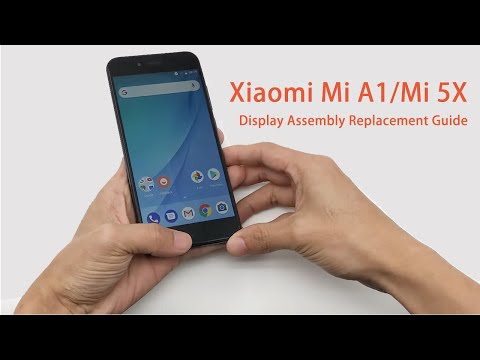 Xiaomi Mi A1/Mi 5X Display Assembly Replacement Guide