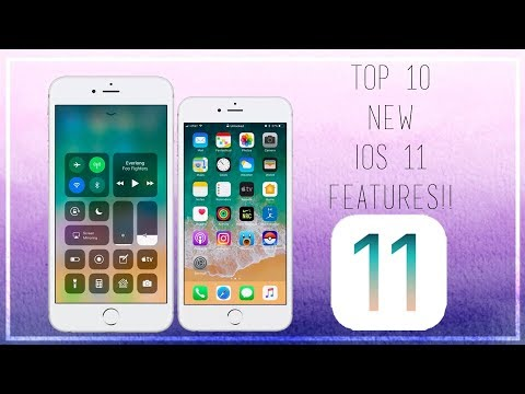 TOP 10 NEW IOS 11 FEATURES ! | 2017