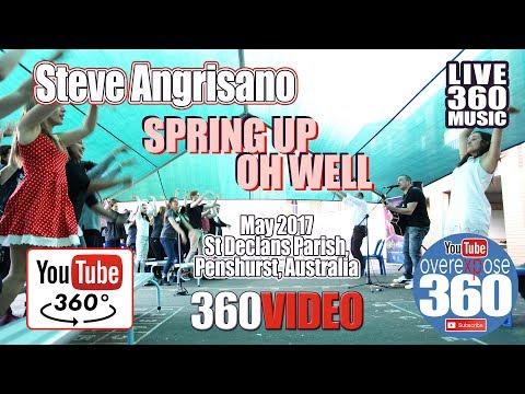 Steve Angrisano - Live 360 Music - Spring up Oh Well - St Declans Parish, Penshurst Australia