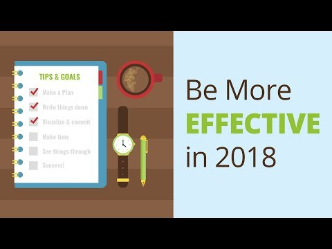 (7) Tips to Be More Effective in 2018 | Brian Tracy