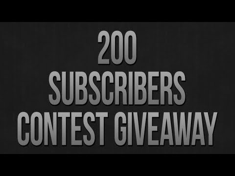 200 SUBSCRIBERS CONTEST GIVEAWAY!!! (Ended)