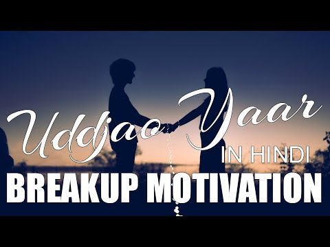 Breakup Motivation | How to move on after breakup | In Hindi | (Motivational Video)