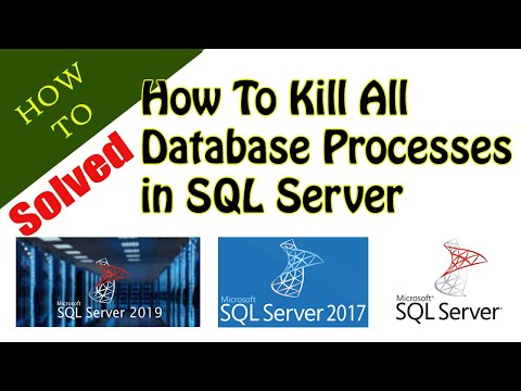 How To Kill All Database Processes On SQL Server