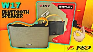 F&d W17 Wireless Bluetooth Speaker Unboxing & Review || Sound & Bass Test