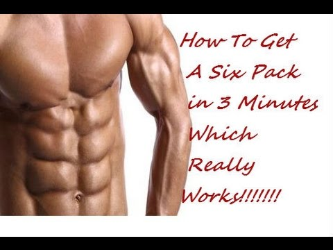 How To Get A Six Pack In 3 Minutes, Naturally & Technically Which Really Really Works!!!