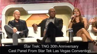 Star Trek: TNG 30th Anniversary Reunion Full Panel - Front Row - August 4, 2017