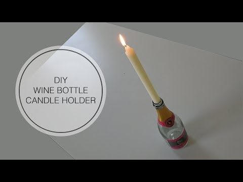 DIY Wine Bottle Candle Holder