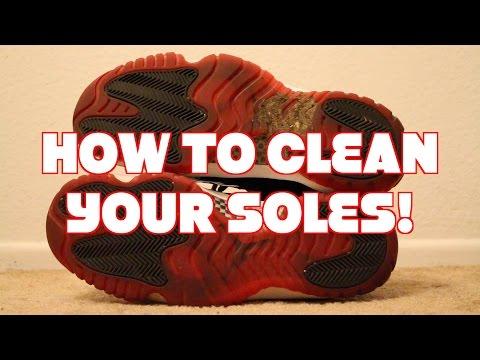 How to: Clean your soles! Ft. Air Jordan 11