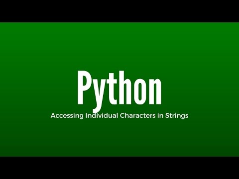 Accessing Individual Characters in Python Strings
