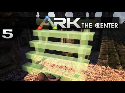 ARK: The Center || 5 || Stairs in ARK?!