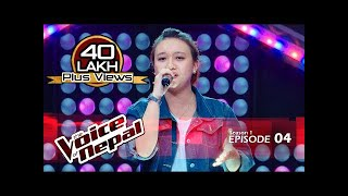 The Voice of Nepal - S1 E04 (Blind Audition)