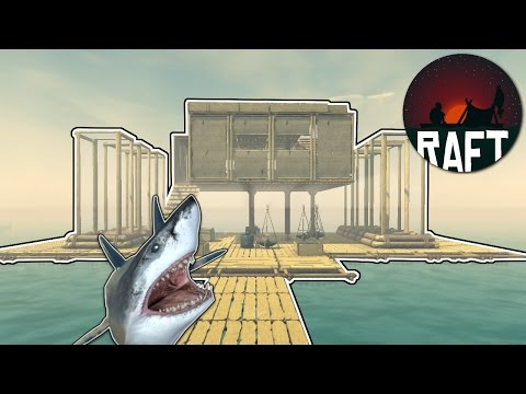 Raft House Complete! - Raft Gameplay [Ep.2] - Building the Raft