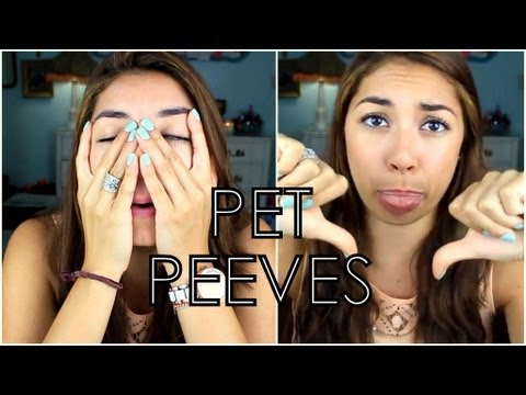 My Pet Peeves!