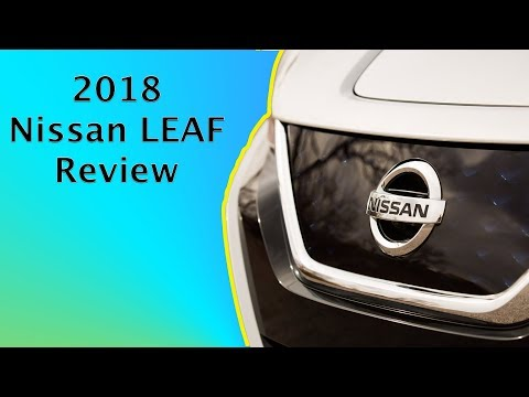 2018 Nissan LEAF: In-Depth First Drive Review