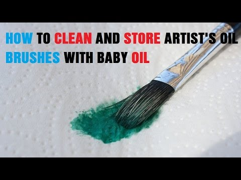 How to Clean and Store Artist's Oil Brushes With Baby Oil