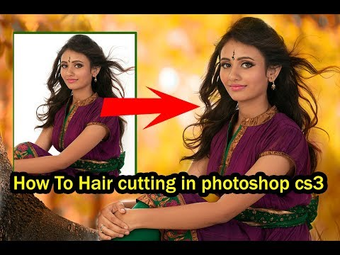 How To Hair cutting in photoshop cs3 | Photoshop Cs3