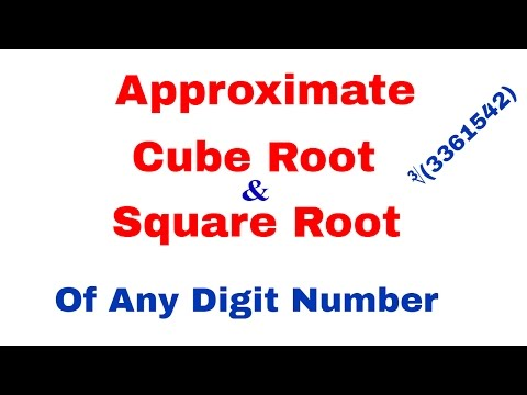 How to find Approximate Cube Root and Square Root [In Hindi]