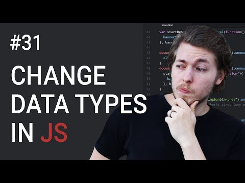 31: How to change data type in JavaScript - Learn JavaScript front-end programming
