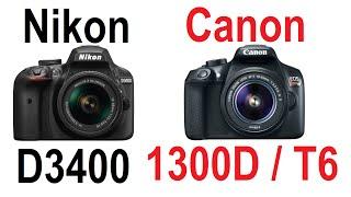 Nikon D3400 vs Canon EOS 1300D / Rebel T6 / Kiss X80