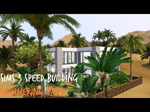Sims 3 Speed Building - Shimmering Oasis