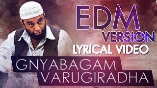 Gnyabagam Varugiradha EDM Version Lyrical - Vishwaroopam 2 Tamil Songs | Kamal Haasan | Ghibran