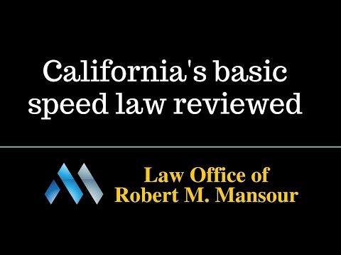Santa Clarita CA Accident Attorney Discusses California's Basic Speed Law