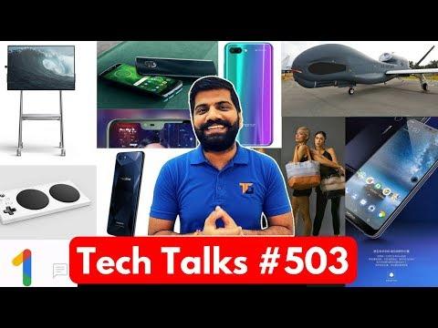 Tech Talks #503 - Honor 10, RealMe 1, Color Changing Cloth, Nokia X6, Lenovo Z5