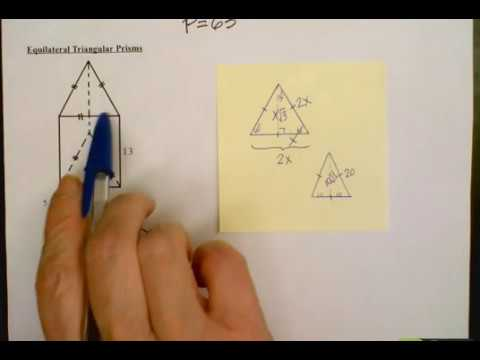 Surface Area and Volume of Triangular Prisms with Equilateral Triangle Bases