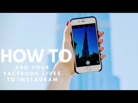 How To Add Your Facebook Lives to Instagram