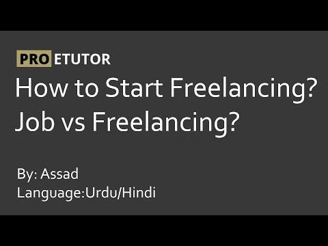 How to start freelancing and job vs freelancing Urdu/Hindi