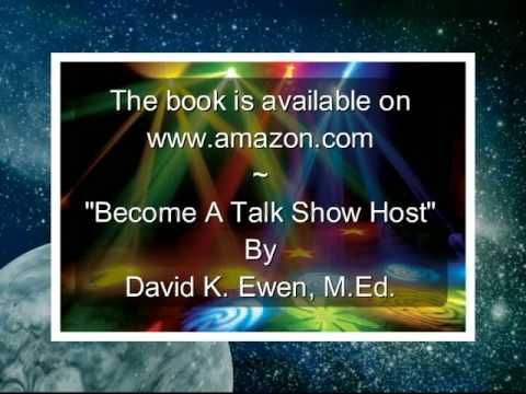 Become A Talk Show Host by David K. Ewen, M.Ed.