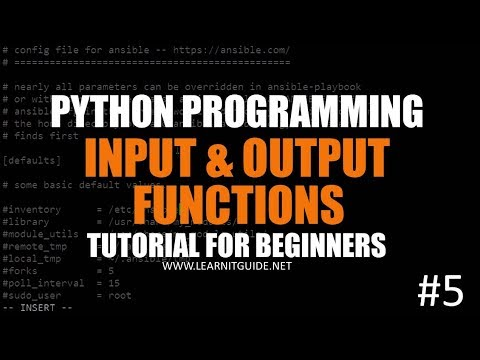 Python Programming Tutorials 5 - Input & Output Functions | Read Input from Users & Print Results