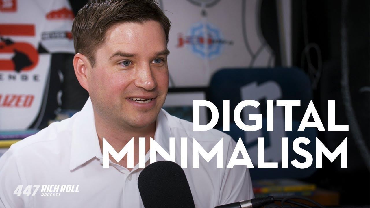 Digital Minimalism with Cal Newport   Rich Roll Podcast