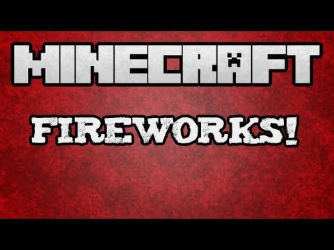 ★ Minecraft Tutorial - How to Use Fireworks Tutorial (Part 1 of 2)